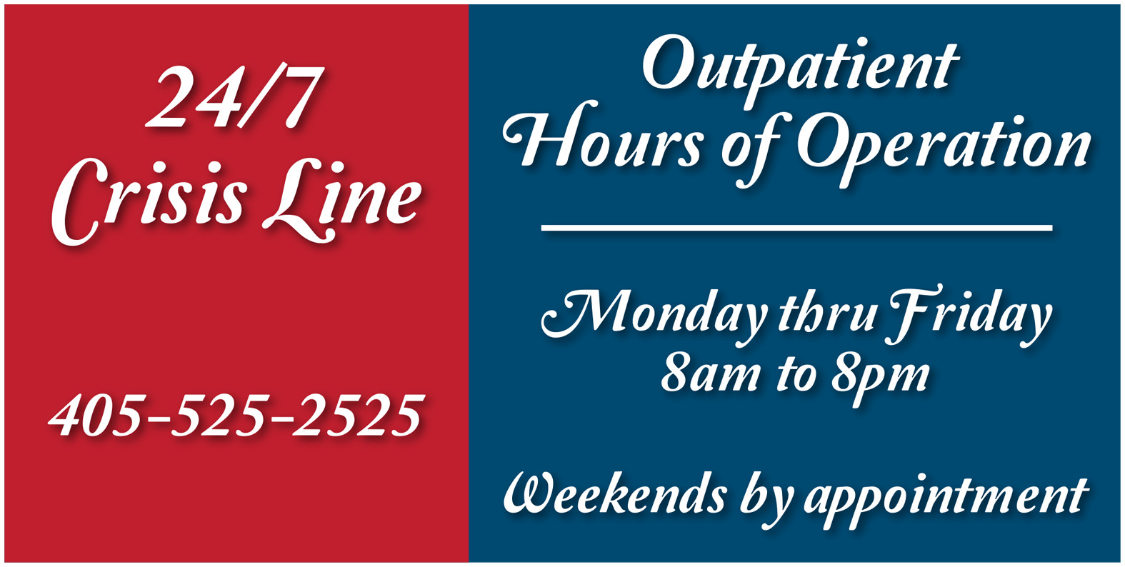 <br /> <h4><strong>Outpatient hours of operation include:</strong><br /> Monday – Friday 8am to 8pm<br /> Weekends By appointment<br /> 24/7 crisis number 405-525-2525</h4><br />